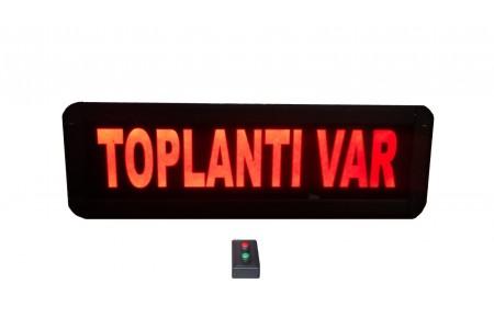 Kumandalı Ledli Toplantı Var Yazısı Kasa: 9x26 cm
